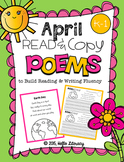 April Poems for Building Reading Fluency & Writing Stamina (K-1)