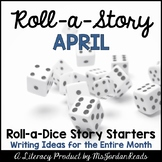 {April} Roll-a-Story Writing Activity