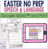 #AprilSLPMustHaveEaster NO PREP Speech Therapy Activities!