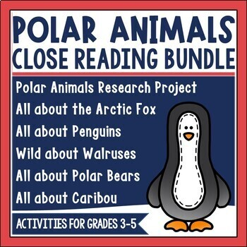 Arctic Animal Close Reading Bundle