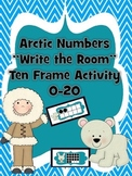 """Arctic Numbers """"Write the Room"""" Ten-Frame 0-20 Activity"""