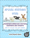Arctic Animals Unit- Integrated Science and Literacy Unit/Centers
