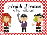 Arghh Pirates! A Thematic Unit