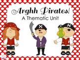 Arghh Pirates! A Thematic Unit