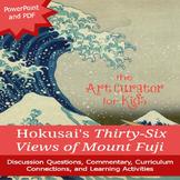 Art History PowerPoint - Japanese Art - Hokusai's 36 Views