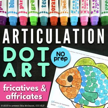 Articulation Dot Art {fricatives & affricates edition} No PREP!