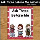 Ask Three Before Me Classroom Posters Positive Behavior Ma