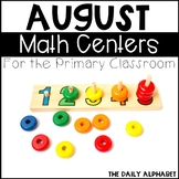 August Math Centers for the Primary Classroom