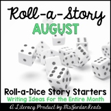 {August} Roll-a-Story Writing Activity