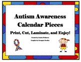 Autism Themed Calendar Pieces