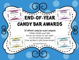 Awards - End of Year Candy Bar Awards - 30 Customizable {C
