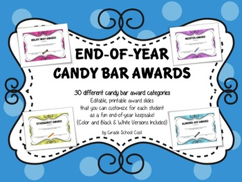 Awards - End of Year Candy Bar Awards - 30 Customizable {Color + Black & White}