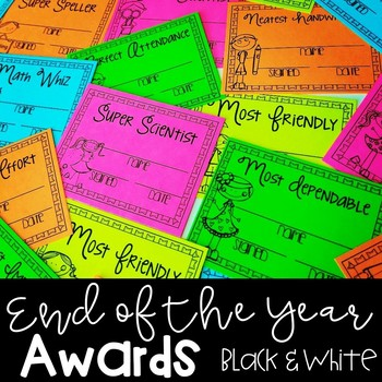 End of the Year Awards {EDITABLE Black and White}