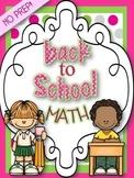 BACK TO SCHOOL { NO PREP } MATH SKILLS