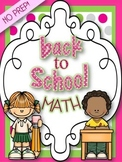 BACK TO SCHOOL { NO PREP } MATH SKILLS