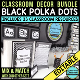 BLACK POLKA DOTS Classroom Decor Color Scheme EDITABLE (33
