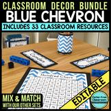 BLUE CHEVRON Classroom Color Scheme / Theme EDITABLE (33 P