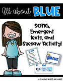 BLUE ~ Song and Emergent Readers!