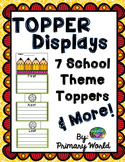 Back To School Toppers and Writing Display Pieces Common Core