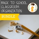 Back to School Classroom Organization Pack
