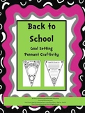 Back to School Goal Setting Pennant Craftivity