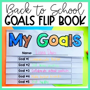 FREE Back to School Craftivity for Secondary Students Goals Flip Book