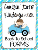 Back to School Forms - Cruisin' Into Kindergarten