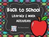 Back to School Literacy & Math Activities