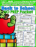 Back to School NO PREP Math and Literacy Packet (Kindergarten)