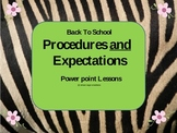 Back to School Procedures and Expectations Power Point and