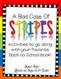 """Back to School with """"A Bad Case of Stripes"""""""