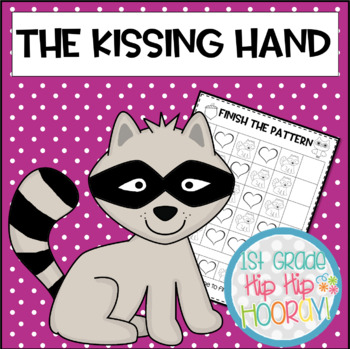 Back to School...The Kissing Hand......Craft and Activities!