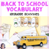 Back to School:school vocabulary,books,more  for special e