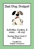 Bad Dog Dodger Reading Street Grade 2 2011 & 2013 Series