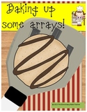 Baking up some Arrays! A math craftivity