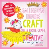 Ballerina Mouse Craft