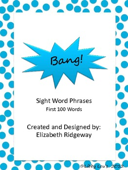 Bang!  A Sight Word PHRASE Game with Fry's First 100 Words