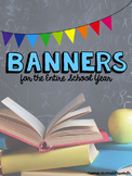 Banners for the Entire School Year Growing Bundle