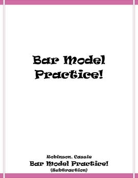Bar Model Practice! (subtraction)