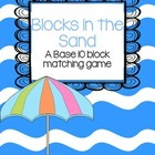 Base 10 Blocks in the Sand Place Value Match cards