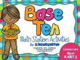 Base Ten Math Stations (Kindergarten Common Core Aligned)