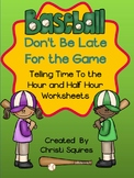Baseball – Don't Be Late For The Game Telling Time To The
