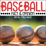 Baseball: Fact and Opinion