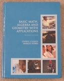 Basic Math. Algebra and Geometry With Applications (Math T