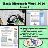 Basic Microsoft Word 2010 with Video Lesson 2 of 3