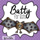 Batty for Bats
