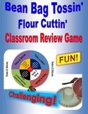 Bean Bag Throwin'...Flour Cuttin'....Classroom Review Game
