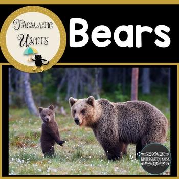 Bear Unit: Thematic Curriculum Essentials