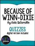 Because of Winn-Dixie:  13 Quizzes