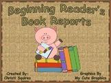 Beginning Reader's Book Reports